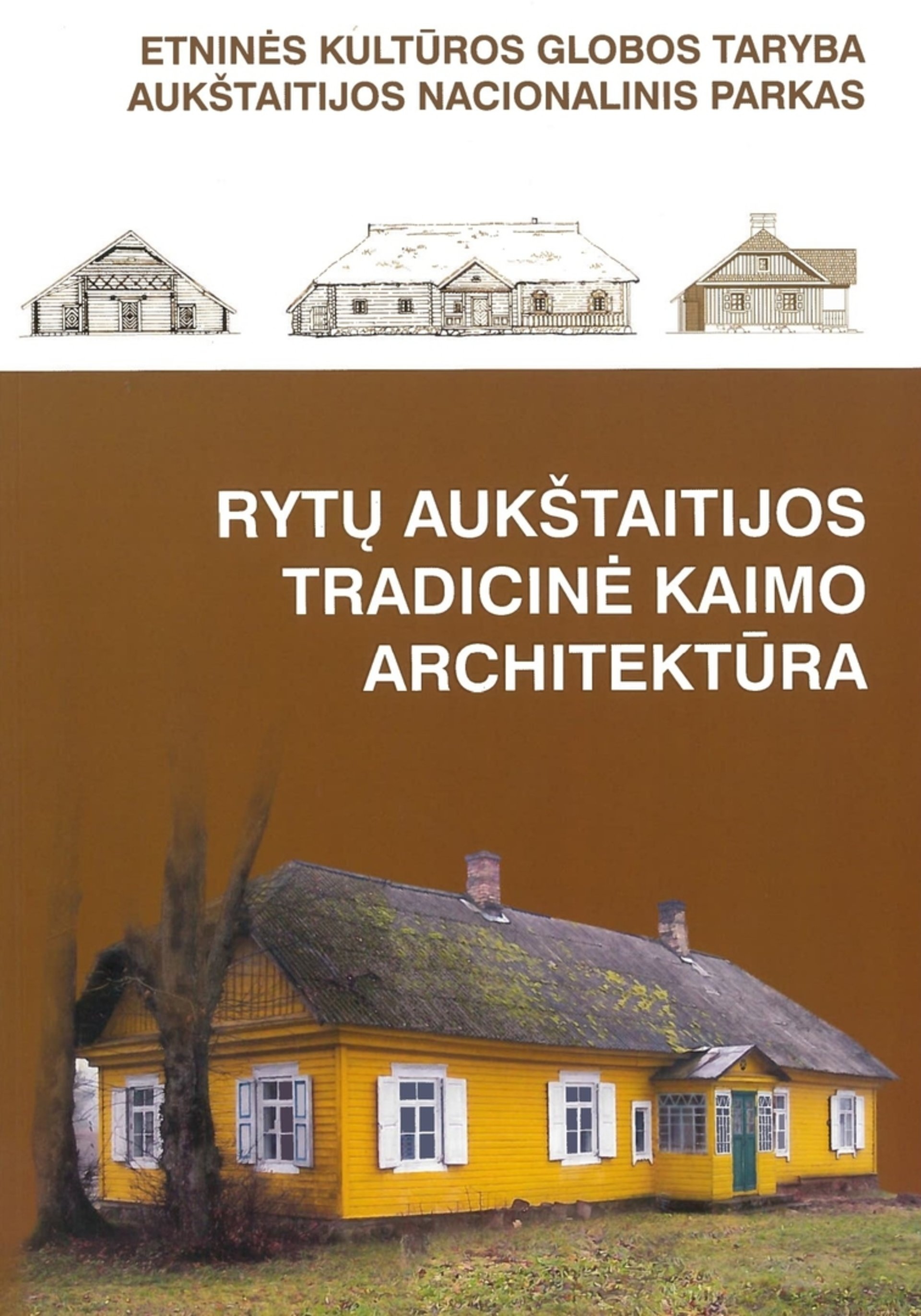 Eastern Aukstaitija traditional rural architecture